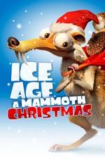 Ледниковый период: Гигантское Рождество мамонта / Ice Age: A Mammoth Christmas (2011)