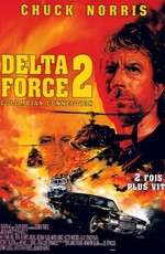 Отряд Дельта 2 / Delta Force 2: The Colombian Connection (1990)