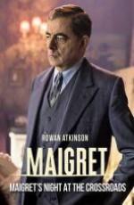 Мегрэ: Ночь на перекрёстке / Maigret: Night at the Crossroads (2017)