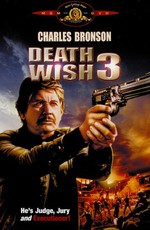 Жажда смерти 3 / Death Wish 3 (1985)