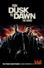От заката до рассвета / From Dusk Till Dawn: The Series (2014)