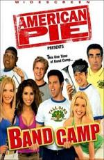 Американский пирог 4: Музыкальный лагерь / American Pie Presents Band Camp (2005)