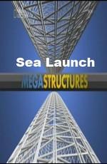 National Geographic: Суперсооружения: Морской космодром